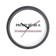 Proud to be a Tourism Consultant Wall Clock