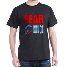 Fear Obama's Change! T-Shirt