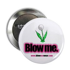 """Blow me."" Button (dandy-puff)"
