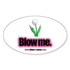 """Blow me."" Oval Sticker (dandy-puff)"