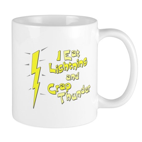 I Eat Lightning and Crap Thun Mug
