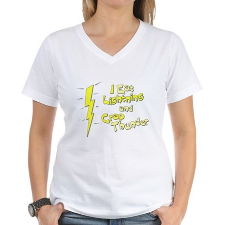 I Eat Lightning and Crap Thun Womens V-Neck T-Shi
