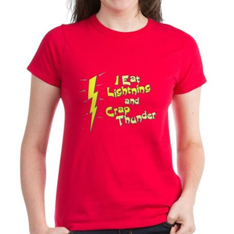 I Eat Lightning and Crap Thun Womens T-Shirt