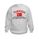 Good Lkg Turkish 2 Sweatshirt