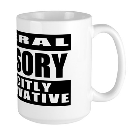 Explicitly Conservative Large Mug
