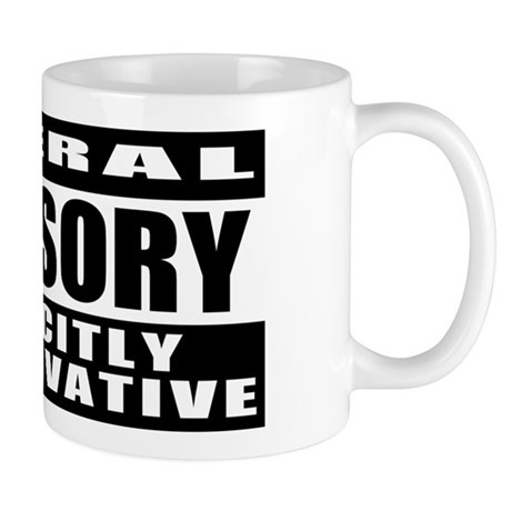 Explicitly Conservative Mug