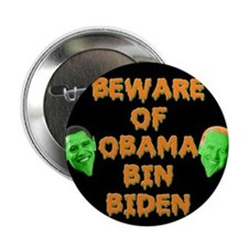 "Beware of Obama Bin Biden 2.25"" Button"
