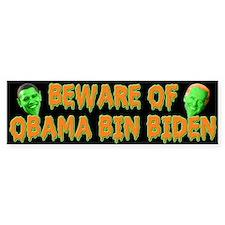 Beware of Obama Bin Biden Bumper Bumper Sticker