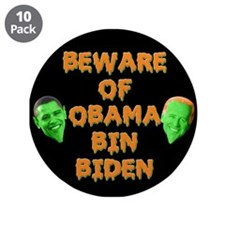"Beware of Obama Bin Biden 3.5"" Button (10 pac"