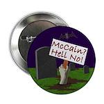 McCain? Hell No! Halloween Button