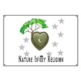 Nature Is My Religion Banner