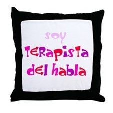 SOY TERAPISTA DEL HABLA Throw Pillow