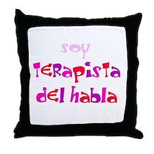 SOY TERAPISTA DEL HABLA Throw Pillow