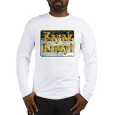 Kayak Krazy Long Sleeve T-Shirt