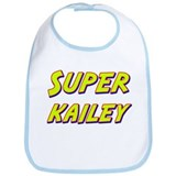 Super kailey Bib