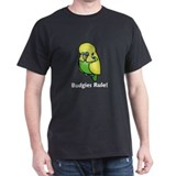 Budgies Rule! T-Shirt