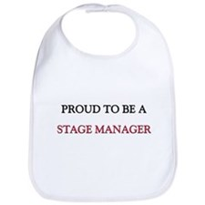 Proud to be a Stage Manager Bib