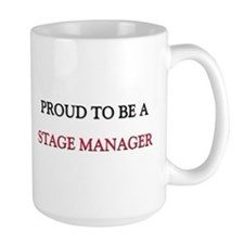 Proud to be a Stage Manager Coffee Mug