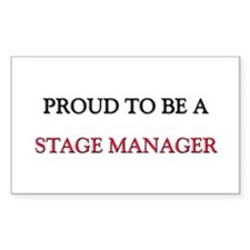 Proud to be a Stage Manager Rectangle Decal