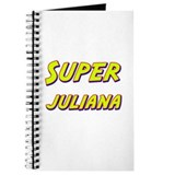 Super juliana Journal
