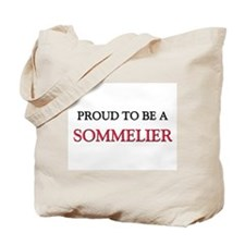 Proud to be a Sommelier Tote Bag