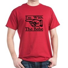 I'm With the Babe Right T-Shirt