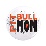 "Pit Bull Mom 3.5"" Button (100 pack)"