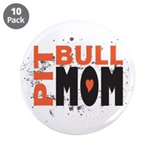 "Pit Bull Mom 3.5"" Button (10 pack)"