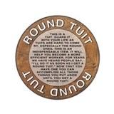 Round Tuit 3.5&amp;quot; Button