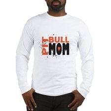 Pit Bull Mom Long Sleeve T-Shirt