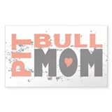 Pit Bull Mom Rectangle Decal