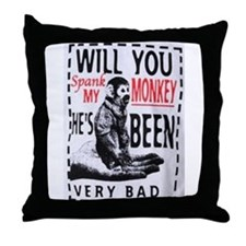 Spank my monkey Throw Pillow