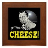 Gimme the Cheese!... Framed Tile