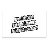 """English Teacher Shirt"" Rectangle Decal"