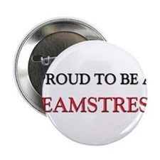 "Proud to be a Seamstress 2.25"" Button"