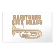 Baritones Kick Brass Rectangle Bumper Stickers