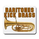 Baritones Kick Brass Mousepad
