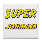 Super johanna Tile Coaster