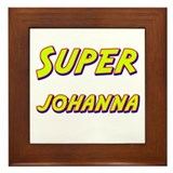 Super johanna Framed Tile