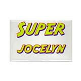 Super jocelyn Rectangle Magnet