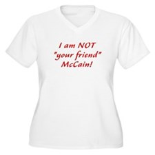 Not Friend McCain T-Shirt