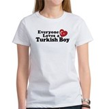 Everyone Loves a Turkish Boy Tee