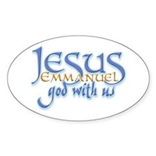 Jesus -Emmanuel God with us Oval Decal