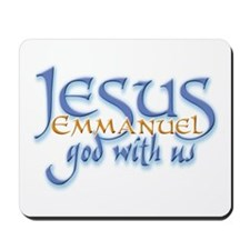 Jesus -Emmanuel God with us Mousepad