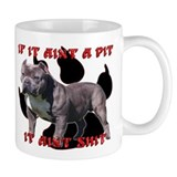 If It Aint A Pit, It Aint Shi Small Mug