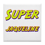 Super jaqueline Tile Coaster
