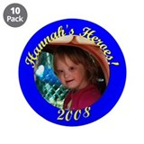 "Hannah's Heroes 3.5"" Button (10 pack)"