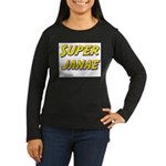 Super janae Women's Long Sleeve Dark T-Shirt