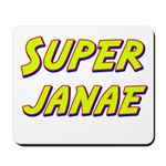 Super janae Mousepad