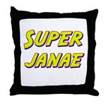 Super janae Throw Pillow